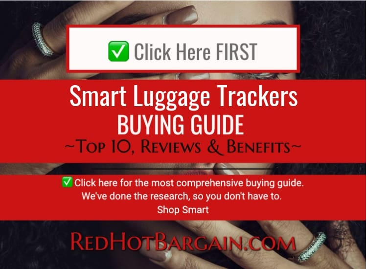 Top 10 Best Smart Luggage Trackers Reviews