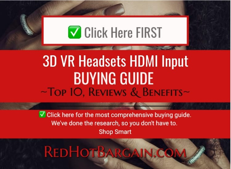 3D Virtual Reality Headsets with HDMI Input