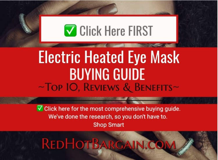 Top 10 Best Electric Heated Eye Masks Reviews