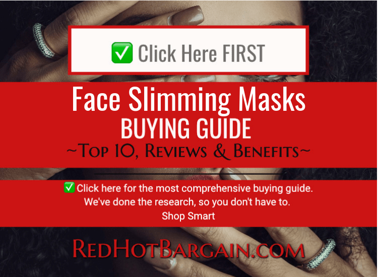 Top 10 Best Face Slimming Masks Reviews